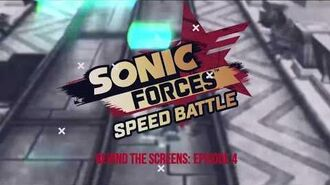 Sonic Forces Speed Battle - Behind the Screens Ep - 4