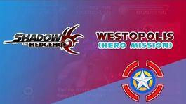 Westopolis (Hero Mission) - Shadow the Hedgehog