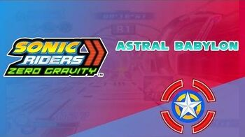 Astral Babylon - Sonic Riders Zero Gravity