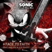 Face To Faith - Sonic and the Black Knight - Vocal Trax