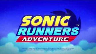 Sonic Runners Adventure Launch Trailer
