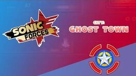 Ghost Town - Sonic Forces