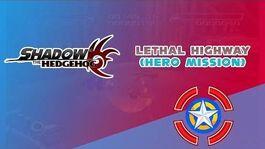 Lethal Highway (Hero Mission) - Shadow the Hedgehog