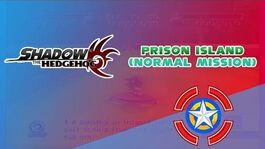 Prison Island (Normal Mission) - Shadow the Hedgehog