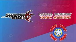 Lethal Highway (Dark Mission) - Shadow the Hedgehog