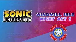 Windmill Isle Night Act 1 - Sonic Unleashed