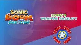 Lyric's Weapon Facility - Sonic Boom Rise of Lyric