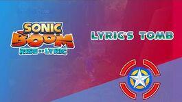 Lyric's Tomb - Sonic Boom Rise of Lyric