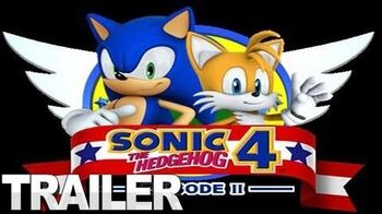 Sonic the Hedgehog 4 Episode II - Reunited Trailer