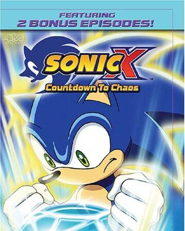 Sonic X Countdown To Chaos Sonic News Network Fandom