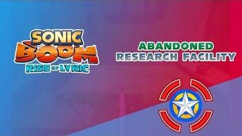 Abandoned Research Facility - Sonic Boom Rise of Lyric