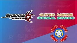 Glyphic Canyon (Normal Mission) - Shadow the Hedgehog