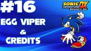 Sonic Adventure DX (XBLA) Walkthrough - -Part 16 - Sonic's Story- - Egg Viper & Credits