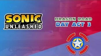 Dragon Road Day Act 3 - Sonic Unleashed