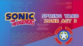 Spring Yard Zone Act 3 - Sonic the Hedgehog