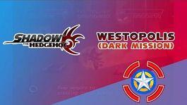 Westopolis (Dark Mission) - Shadow the Hedgehog