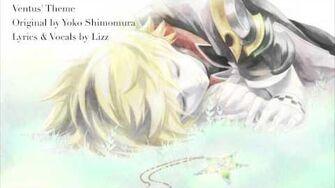【Lizz】Ventus' Theme - Original Lyrics【Kingdom Hearts】