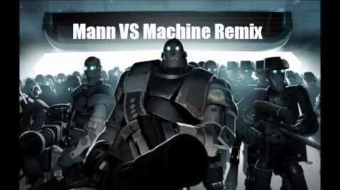 TF2 Mann Vs Machine Remix
