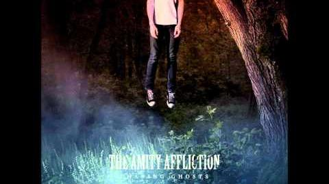 Amity Affliction - Chasing Ghosts Full Album