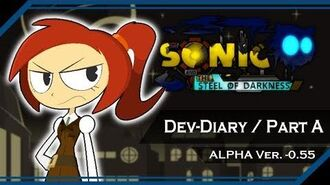 Sonic and the Steel of Darkness Dev Diary -0.55 Part A