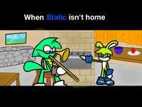 When Static isn't home