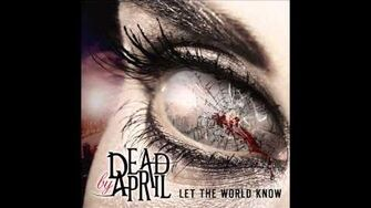 Dead by April - Infinity x Infinity - Let The World Know