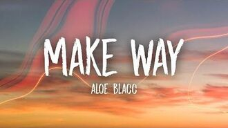 Aloe Blacc - Make Way (Lyrics)