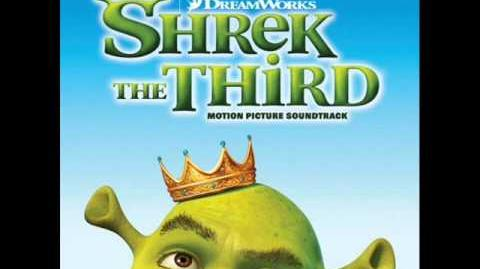 Shrek The Third soundtrack 10