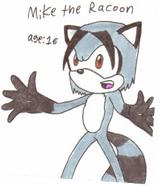 Mike the Raccoon