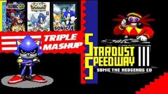 Metal Sonic -Stardust Speedway - bad future- Triple Mashup