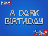 A Dark Birthday