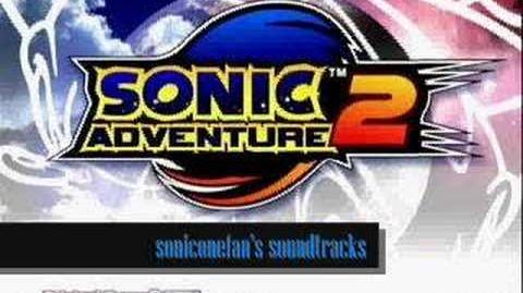 "Sonic Adventure 2 Music ""Sonic vs"
