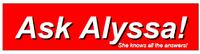 Ask Alyssa