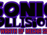 Sonic Collisions: The Wrath of Mecha Sonic