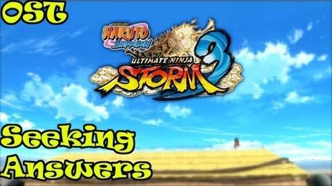 Naruto Ultimate Ninja Storm 3 OST Seeking Answers