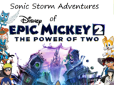 Sonic Storm Adventures of Epic Mickey 2: The Power of Two