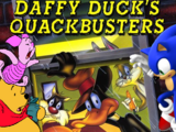 Sonic and Pooh's Adventures of Daffy Duck's QuackBusters