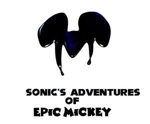 Sonic's Adventures of Epic Mickey