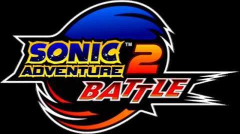 Sonic Adventure 2 Battle - For True Story