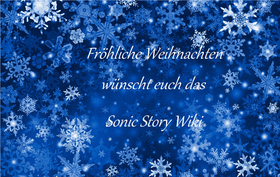 Fröhliche Weihnachten wünscht euch das Sonic Story Wiki