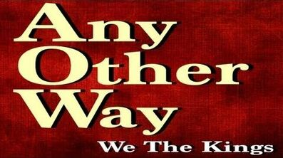 We The Kings - Any Other Way (Official Lyric Video)