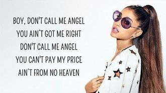 Ariana Grande - Don't Call Me Angel (Lyrics) feat. Miley Cyrus, Lana Del Rey-1571990715