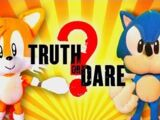 Sonic the Hedgehog - Truth or Dare