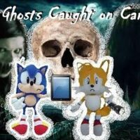 Sonic The Hedgehog Short Demon Ghosts Caught On Camera Sonicwhacker55 Wiki Fandom