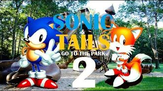 Sonic and Tails Go To The Park 2