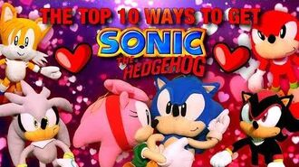 Sonic the Hedgehog - Top 10 Ways To Get Sonic The Hedgehog!
