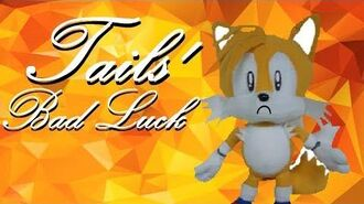 Sonic the Hedgehog - Tails' Bad Luck!