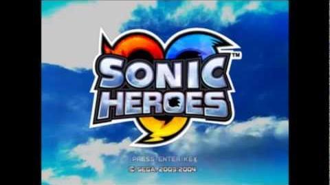Sonic Heroes Theme Remix