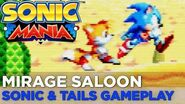 SONIC MANIA Mirage Saloon Zone SONIC & TAILS Gameplay