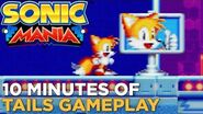 SONIC MANIA 10 Minutes of TAILS Gameplay — Studiopolis Zone